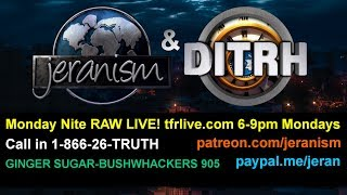 RAW 4/22/19  Jeranism & DITRH  One Week ONLY