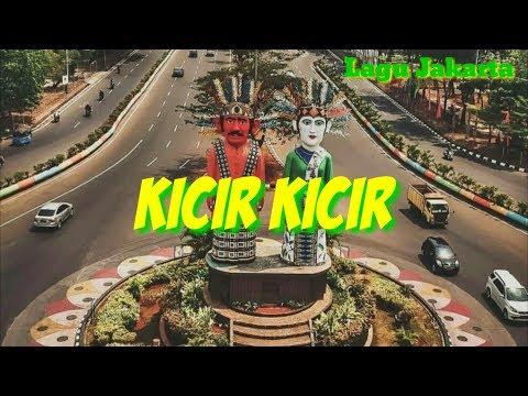 KICIR KICIR | LAGU JAKARTA