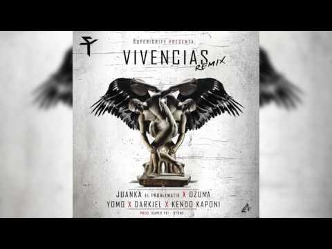 Juanka Ft. Ozuna,Kendo Kaponi,Darkiel,Yomo  - Vivencias Remix