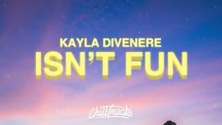 Kayla DiVenere - This Isn't Fun Anymore (Lyrics) ⛱👫