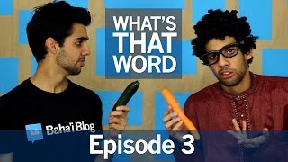 WHAT'S THAT WORD? | Episode 3