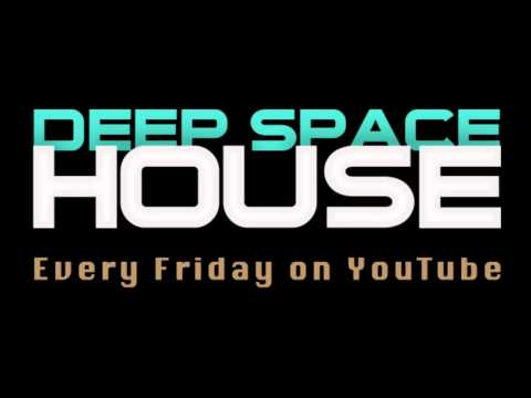 Deep Space House Show 020 | Deep Mix With Rhythmic Beats And Ethereal Chill Sounds | 2012