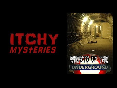 Itchy Mysteries: Ghosts on the Underground