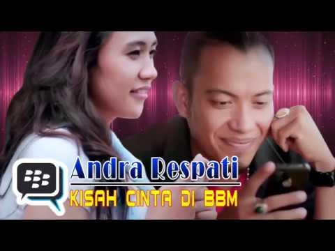 KISAH CINTA DI BBM -  Andra Respati (Lyrics)