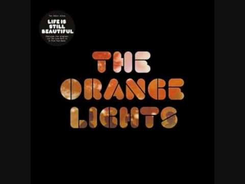 The Orange Lights - Let The Love Back In Again