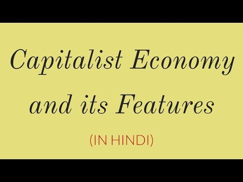 Capitalist Economy And Features Of Capitalist Economy (in Hindi) - Class 12