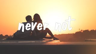 Lauv - Never Not