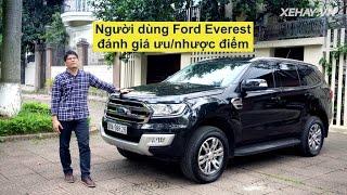 [XEHAY.VN] Người dùng đánh giá ưu/nhược điểm Ford Everest
