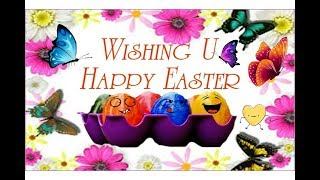 Happy Easter 2018 Wishes,Whatsapp Video,Greetings,Message,Download Beautiful Quote