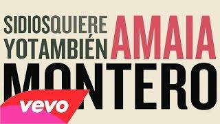 Amaia Montero - Si Dios Quiere Yo Tambien (Album)