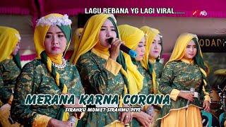 🔴 Live SIRAHKU MUMET SIRAHMU PIYE (Merana Karna Corona) #EL-MUNA #ALWI Audio