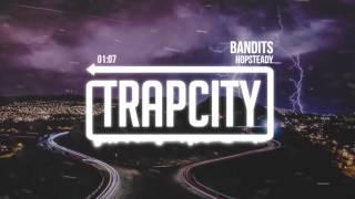 Hopsteady - Bandits
