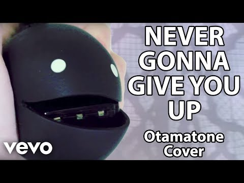 Never Gonna Give You Up  Otamatone