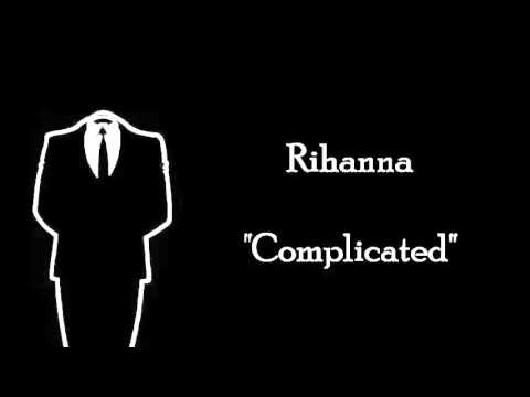 Complicated  Rihanna MALE VERSION