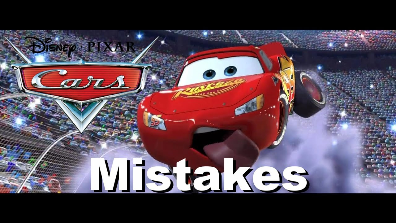 disneys cars movie mistakes you didnt see cars goofs youtube