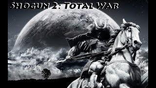 Shogun 2 Total War Сериал Властью правит меч! 8 Серия