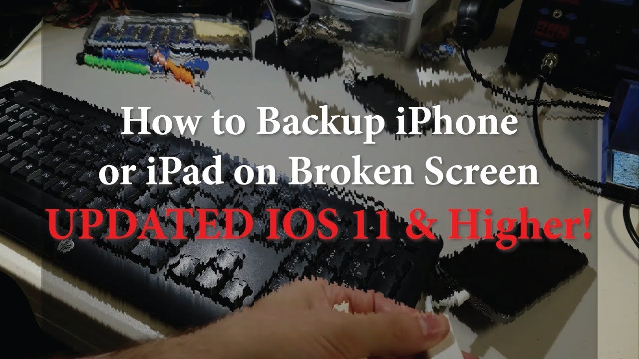 How to Backup iPhone X with a Broken Screen UPDATED iOS 11 & Higher