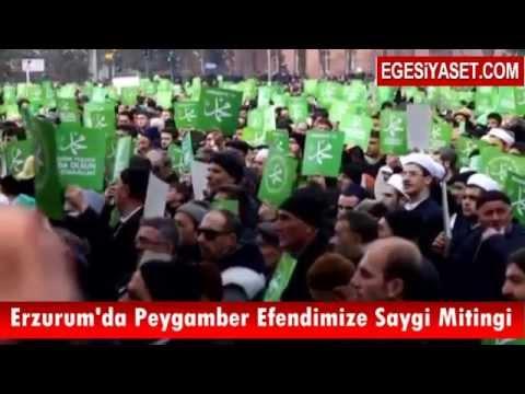 Erzurum Hz.Peygamber(S.A.V.) İçin Yürüdü