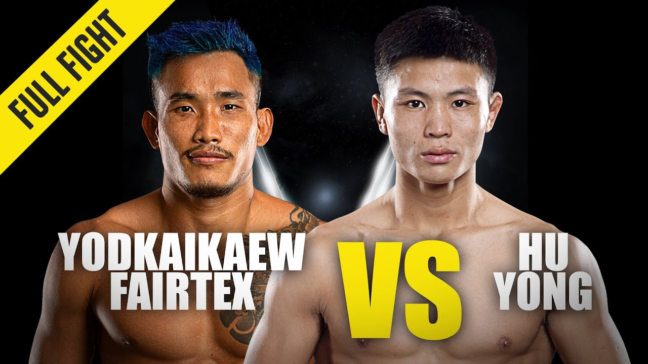 Yodkaikaew Fairtex vs. Hu Yong | ONE Championship Full Fight