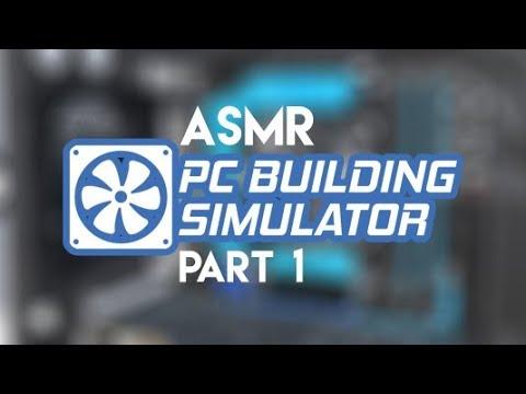 ASMR: PC Building Simulator - Part 1 - My Own PC Repair Shop!