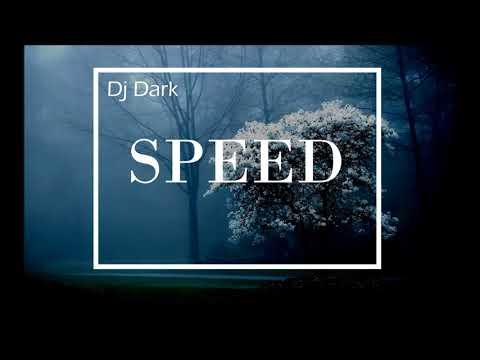 Dj Dark - Speed