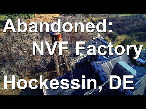 Abandoned: NVF Factory,  Hockessin