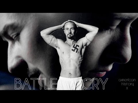 Battle Cry [American History X]
