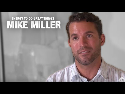 The Energy to Do Great Things: Meet Mike Miller