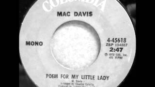 Mac Davis - Poem For My Little Lady on 1972 Mono Columbia 45.