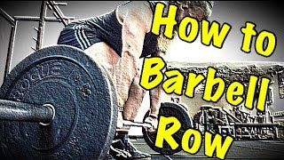 One of Alan Thrall's most viewed videos: How To Barbell Row