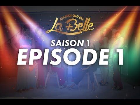 Dis-Moi qui est la plus belle - S1 - Episode 1