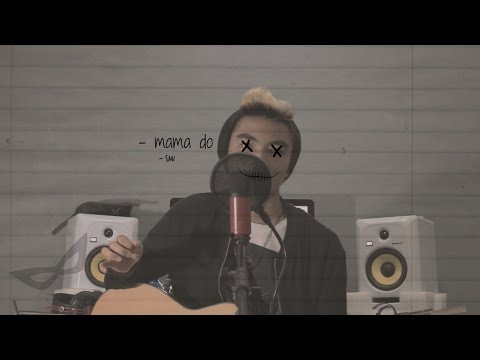 Syed Mir Iqbal - Mama Do (uh oh, uh oh) (cover)