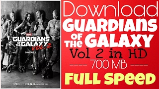 Download Guardians of the Galaxy Vol 2 in 700MB