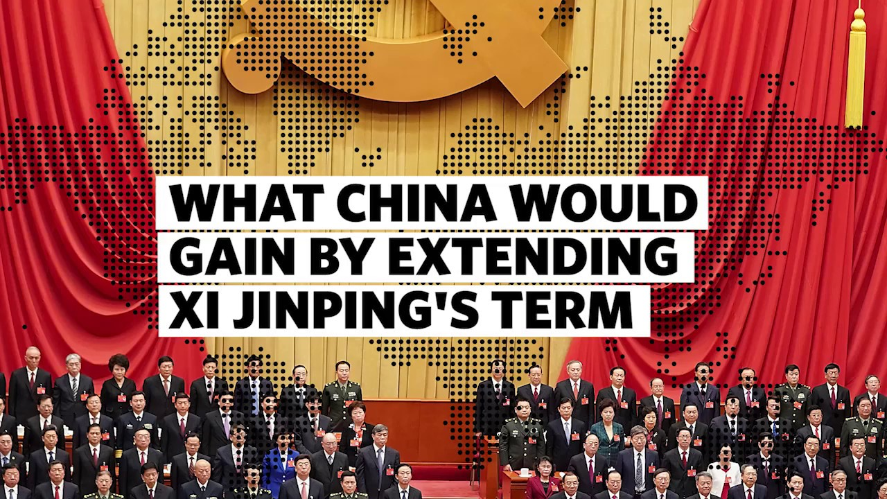 What China Would Gain by Extending Xi Jinping's Term