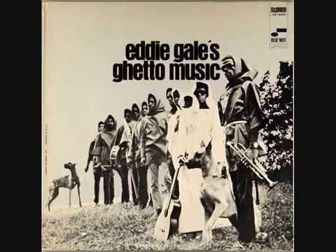 Eddie Gale (Usa, 1968)  - Eddie Gale`s Ghetto Music (Full Album)