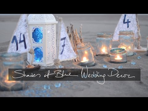 DIY Beach / Shades of blue theme Wedding Decor