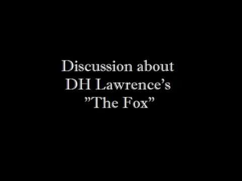 "Discussion About DH Lawrence's ""The Fox"" - Podcast Group B"