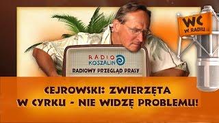 Cejrowski: zwierzęta w cyrku - nie widzę problemu! | Odcinek 845 - 14.05.2016