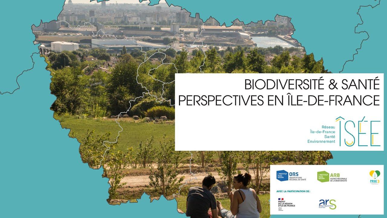 [Replay] Biodiversité et Santé : quelles perspectives en Île-de-France ?  23 et 24 novembre 2020
