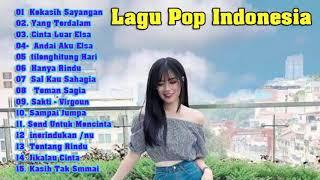 Lagu Pop Indonesia Terbaru 2019 Hits Pilihan Terbaik+enak Didengar Waktu Kerja