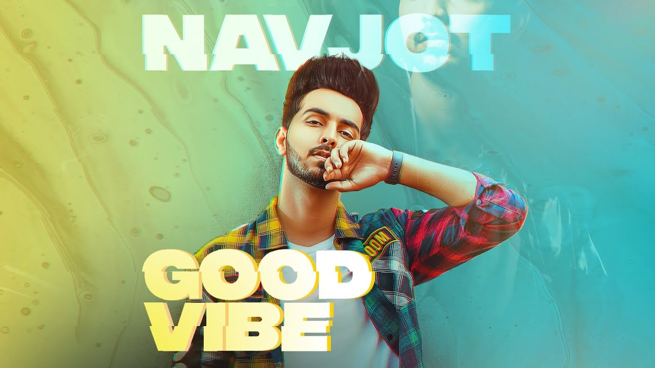 Good Vibe (Teaser) Navjot I Proof | Ed Amrz |  Latest Punjabi Songs 2020 | Rehaan Records