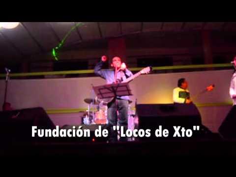 """Fundación de """"Locos de Xto""""   (2 AÑOS)"""