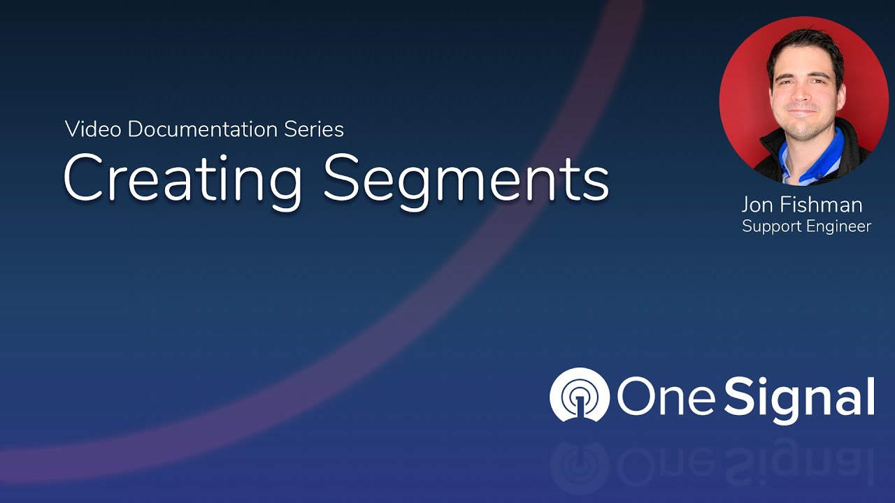 OneSignal Creating Segments
