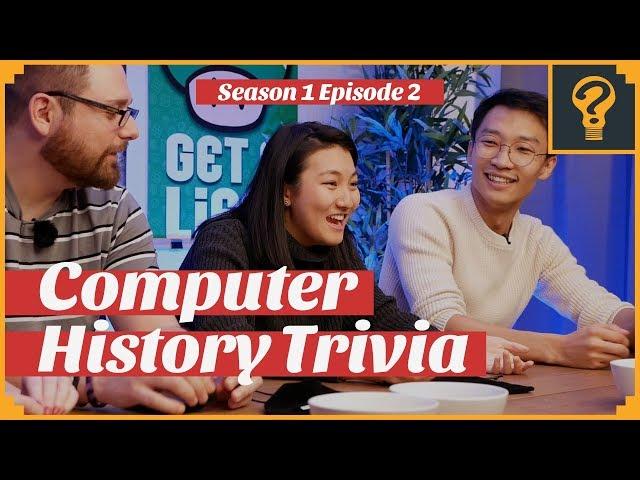 Computer History Trivia · Trivial Geeks S1 Ep 2