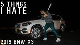 5 THINGS I HATE ABOUT THE 2019 BMW X3