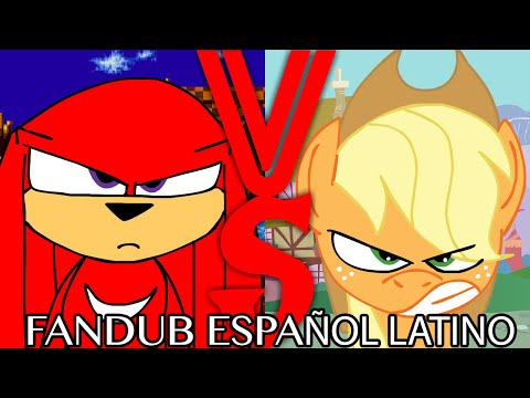 The End Is Fourever 1/4: Knuckles Vs Applejack (Fandub Español Latino)