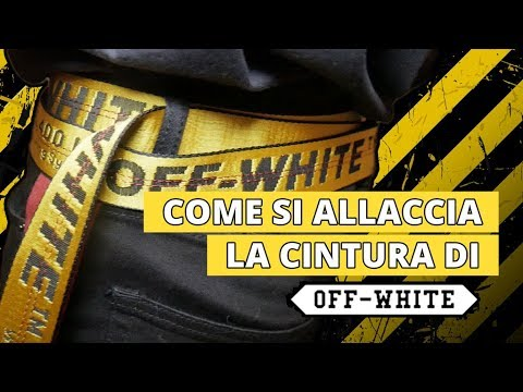 più amato c44af cf74d COME ALLACCIARE LA CINTURA OFF-WHITE! [TUTORIAL]