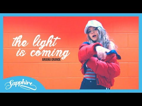The Light Is Coming - Ariana Grande ft. Nicki Minaj | Sapphire