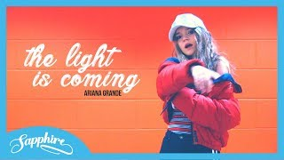 Baixar The Light Is Coming - Ariana Grande ft. Nicki Minaj | Sapphire
