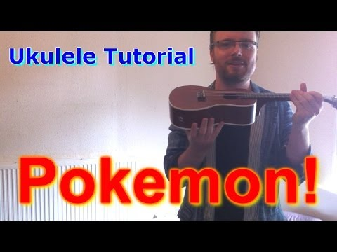 Pokemon - Ukulele Tutorial